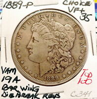 1889-P MORGAN SILVER DOLLAR CH VF, VAM 19-A BAR WING DBR TOP 100, ORIGINAL C341