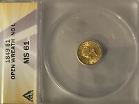 1849 US GOLD $1 ANACS MS61 NO L VARIETY  IN MINT STATE BEAUT