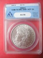 1889 $ VAM-16 DBL EAR HOT 50 AU55 ANACS