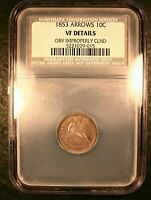 1853  WITH ARROWS SEATED DIME NCS VF DETAILS 10C COIN 'PRICED TO SELL NOW' E400