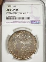 1899 MORGAN SILVER DOLLAR NGC AU DETAILS CLEANED  5005