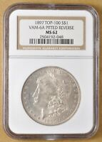 1897 P MORGAN SILVER DOLLAR VAM-6A PITTED REVERSE NGC MINT STATE 62
