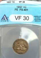 1857 1C TYPE OF 1856 FLYING EAGLE CENT ANACS VF30 FS-401A SNOW-1 SUPER