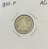 1875-P SEATED LIBERTY DIME - AG - ABOUT GOOD - 90 SILVER