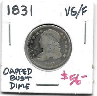 1831 CAPPED BUST DIME   FULL LIBERTY   GOOD.