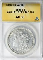 1886-O ANACS AU50 VAM-1A1 CLASHED E BER REVERSE PEACE DOLLAR TOP100 ABOUT UNC