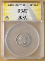 1835 CAPPED BUST DIME ANACS VF 25 DETAILS