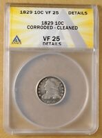 1829 CAPPED BUST DIME ANACS VF 25 DETAILS