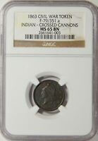 1863 CROSSED CANNONS F-18/353 A NGC MINT STATE 65 BN TOP POP