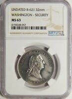 UNDATED B-621 32MM WASHINGTON - SECURITY NGC MINT STATE 63