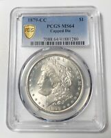 MORGAN SILVER DOLLAR 1879 CC PCGS MINT STATE 64   CAPPED DIE