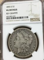 1893 S NGC VG DETAILS  KEY DATE GRAFFITI REVERSE OBVERSE GREAT APPEARANCE