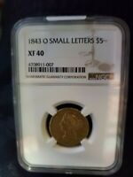 1843 O SMALL LETTERS $5 NGC XF40