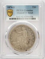 1876 S SILVER TRADE DOLLAR PCGS GENUINE CLEANED   VF DETAIL