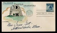 DR WHO 1948 FDC PALOMAR MOUNTAIN OBSERVATORY HANDPAINTED CAC