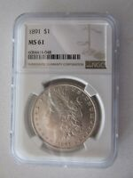 1891 MORGAN SILVER DOLLAR GRADED MINT STATE 61 BY NGC
