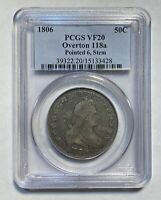 HALF DOLLARS DRAPED BUST 1806 P PCGS VF-20   POINTED 6, STEM  OVERTON 118A