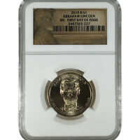 2010 D $1 ABRAHAM LINCOLN BU FIRST DAY OF ISSUE NGC SLABBED