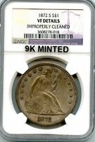 C5471  1872 S SEATED LIBERTY DOLLAR NGC VF DETAILS   9K MINTED