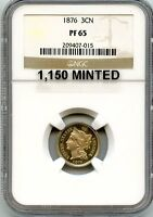 C5818  1876 PROOF THREE CENT NICKEL NGC PF65   1,150 MINTED