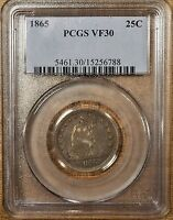 1865 PCGS VF30 SEATED QUARTER   BETTER DATE