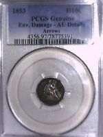 1853 SEATED LIBERTY HALF DIME PCGS GENUINE ENV. DAM   AU DETAILS ARROWS 28775391