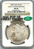 C7031- 1885 VAM-1C PITTED REVERSE HOT 50 MORGAN NGC MINT STATE 66 CAC - FINEST KNOWN