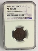 1864 2C TWO CENTS SHIELD CENTS LARGE MOTTO NGC AU DETAILS IMPROPERLY CLEANED