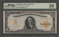 FR 1172 1907 $10 GOLD CERTIFICATE PMG 58 CHOICE