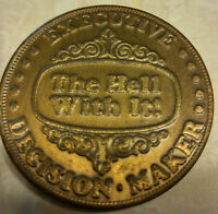 EXECUTIVE DECISION MAKER BRASS COIN 1970'S DO IT OR FLIP SIDE THE HELL WITH IT