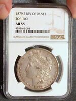 1879-S NGC AU55 REV OF 1878 REVERSE 78 MORGAN SILVER DOLLAR R78 TOP 100 VAM