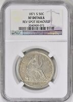 1871 S SEATED LIBERTY HALF DOLLAR NGC XF DETAILS