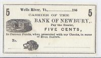 1860S US FRACTIONAL CURRENCY 5 CENTS BANK OF NEWBURY WELLS RIVER VERMONT
