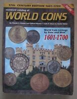 STANDARD CATALOG OF WORLD COINS 17TH CENTURY 1601 1700 BY CHESTER L. KRAUSE 1