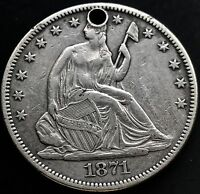 1871 SEATED LIBERTY HALF DOLLAR HOLE XF DETAILS 4959
