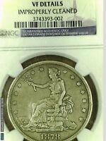 1878-S $1 TRADE DOLLAR SILVER NCS VF DETAILS IMPROPERLY CLEANED
