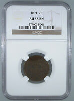 1871 TWO CENT AU-55 BN NGC CERTIFIED