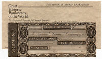 1830'S $5 VERMONT BANK OF WINDSOR BANKNOTE BROKEN BANK UNISSUED OBSOLETE AUNC