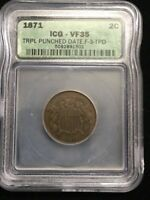 1871 TWO CENT PIECE MINT ERROR TRPL PUNCHED DATE VF-35 ICG