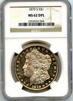 C9827- 1879-S MORGAN DOLLAR NGC MINT STATE 62 DPL