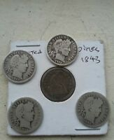 1843 SEATED LIBERTY DIME AND 4 BARBER DIMES