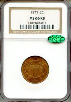 1871 TWO CENT PIECE NGC MINT STATE 66RB CAC  RED BROWN 2C 1787442-012