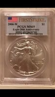 2006 W $1 SILVER EAGLE PCGS MINT STATE 69 1OZ 20TH ANNIVERSARY- 1ST STRIKE MAKE OFFER