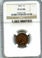 C10161- 1896 PROOF INDIAN HEAD CENT NGC PF63 RB - 1,862 MINTED