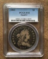 1803 DRAPED BUST SILVER DOLLAR $1 - CERTIFIED PCGS F15 SMALL 3 -  COIN