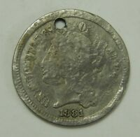 1881 3 CENT NICKEL 3   HOLED  3 C COIN
