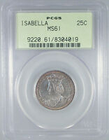 1893 ISABELLA COMMEMORATIVE QUARTER MINT STATE 61 PCGS CERTIFIED OGH