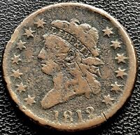 1812 LARGE CENT CLASSIC HEAD ONE CENT 1C BETTER GRADE  11621