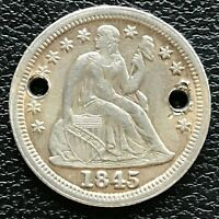 1845 SEATED LIBERTY DIME 10C  DATE HIGH GRADE HOLED 13351