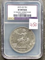 1875 CC TRADE DOLLAR  CARSON CITY $1 KEY DATE NGC NCS EXTRA FINE  DETAILS 9518